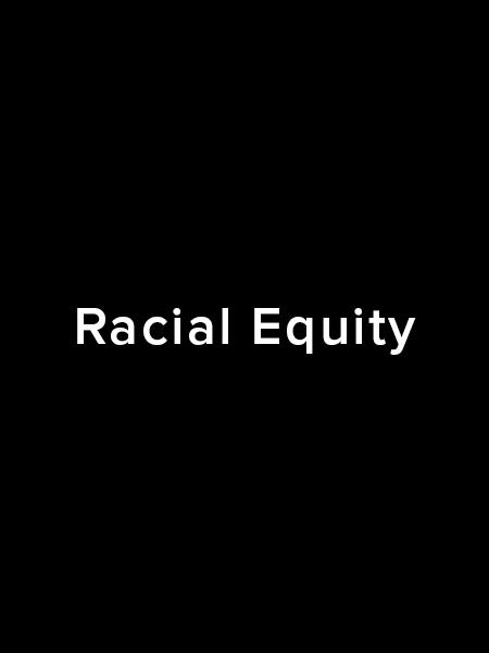Racial Equity